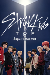 Stray Kids - TOP -Japanese ver.-
