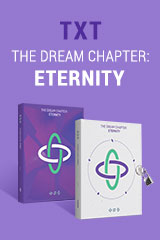 TXT - The Dream Chapter: Eternity