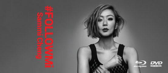 Sammi Cheng - #FOLLOWMi Live Tour