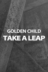 Golden Child - Take a Leap