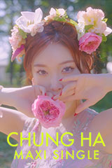 Chung Ha - Maxi Single