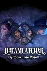 Dreamcatcher - Dystopia: Lose Myself