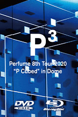 "Perfume 8th Tour 2020 ""P Cubed"" in Dome"