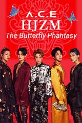 A.C.E - HJZM: The Butterfly Phantasy