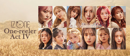 IZ*ONE - One-reeler / Act IV