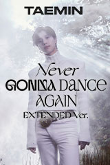 Tae Min - Never Gonna Dance Again (Extended Version)