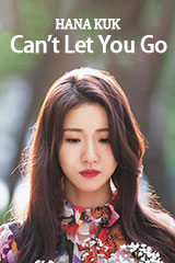Hana Kuk - Can't Let You Go