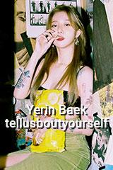 Baek Ye Rin - tellusboutyourself