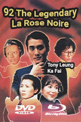92 The Legendary La Rose Noire