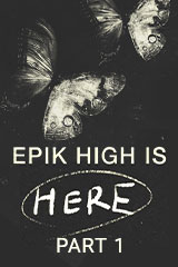 Epik High Is Here Part 1