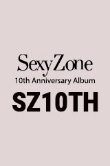 Sexy Zone - SZ10TH
