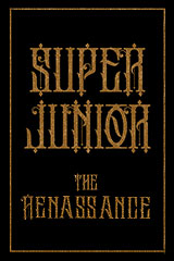 Super Junior - The Renaissance