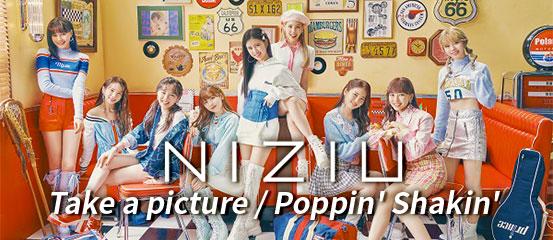 NiziU - Take a picture / Poppin' Shakin'