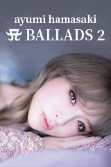 Hamasaki Ayumi - A Ballads 2