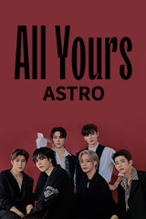 Astro - All Yours