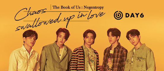 DAY6  - The Book of Us: Negentropy - Chaos swallowed up in love