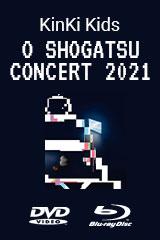 KinKi Kids - O Shogatsu Concert 2021