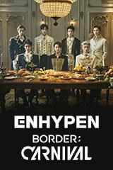 ENHYPEN - BORDER : CARNIVAL