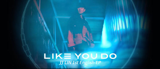 JJ Lin - Like You Do
