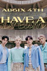 AB6IX - Mo' Complete: Have a Dream