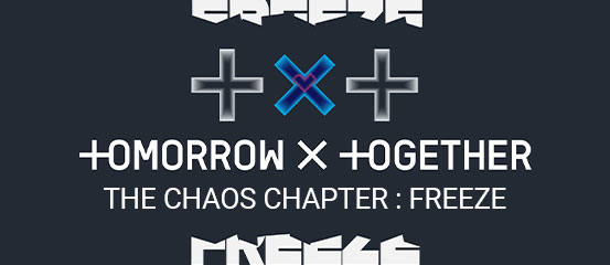 TXT - The Chaos Chapter: Freeze