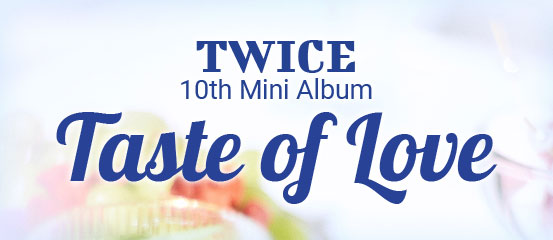 Twice - Taste of Love