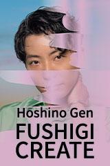 Hoshino Gen - Fushigi / Souzou