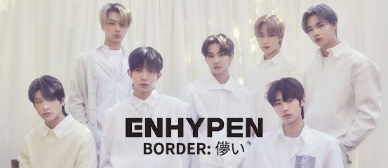 ENHYPEN - BORDER : 儚い