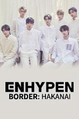 ENHYPEN - Border: Hakanai