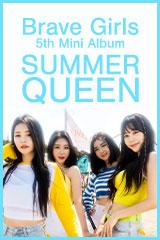 Brave Girls - Summer Queen