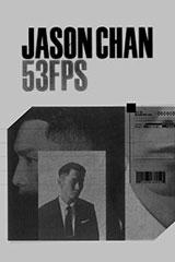 Jason Chan - 53FPS