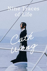 Cath Wong - Nine Traces of Life
