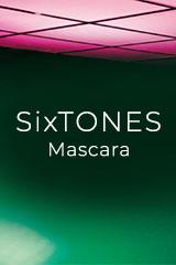SixTONES - Mascara
