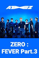 ATEEZ - ZERO : FEVER Part.3