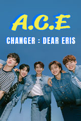 A.C.E - Changer : Dear Eris