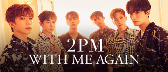 2PM - WITH ME AGAIN