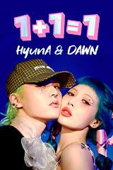 HyunA & DAWN - 1+1=1