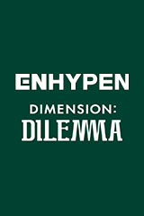 ENHYPEN - DIMENSION : DILEMMA