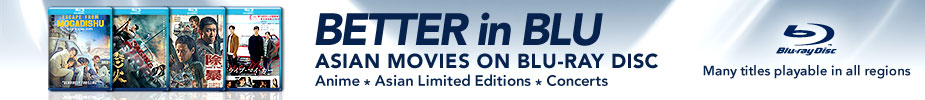 Better in Blu - Asian Movies on Blu-ray Disc